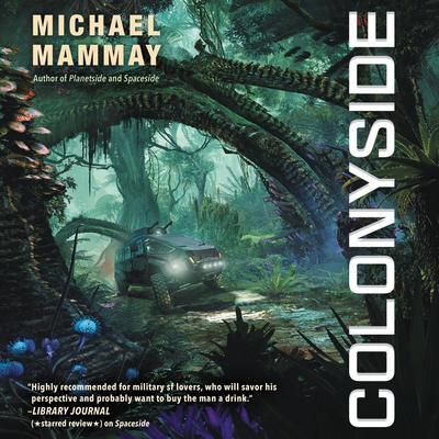 Colonyside: A Novel Audiobook, by