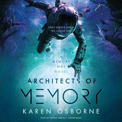 Architects of Memory Audiobook, by Karen Osborne