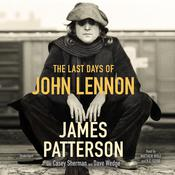 The Last Days of John Lennon Audiobook, by James Patterson