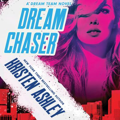 Dream Chaser Audiobook, by