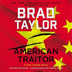 American Traitor: A Pike Logan Novel Audiobook, by Brad Taylor
