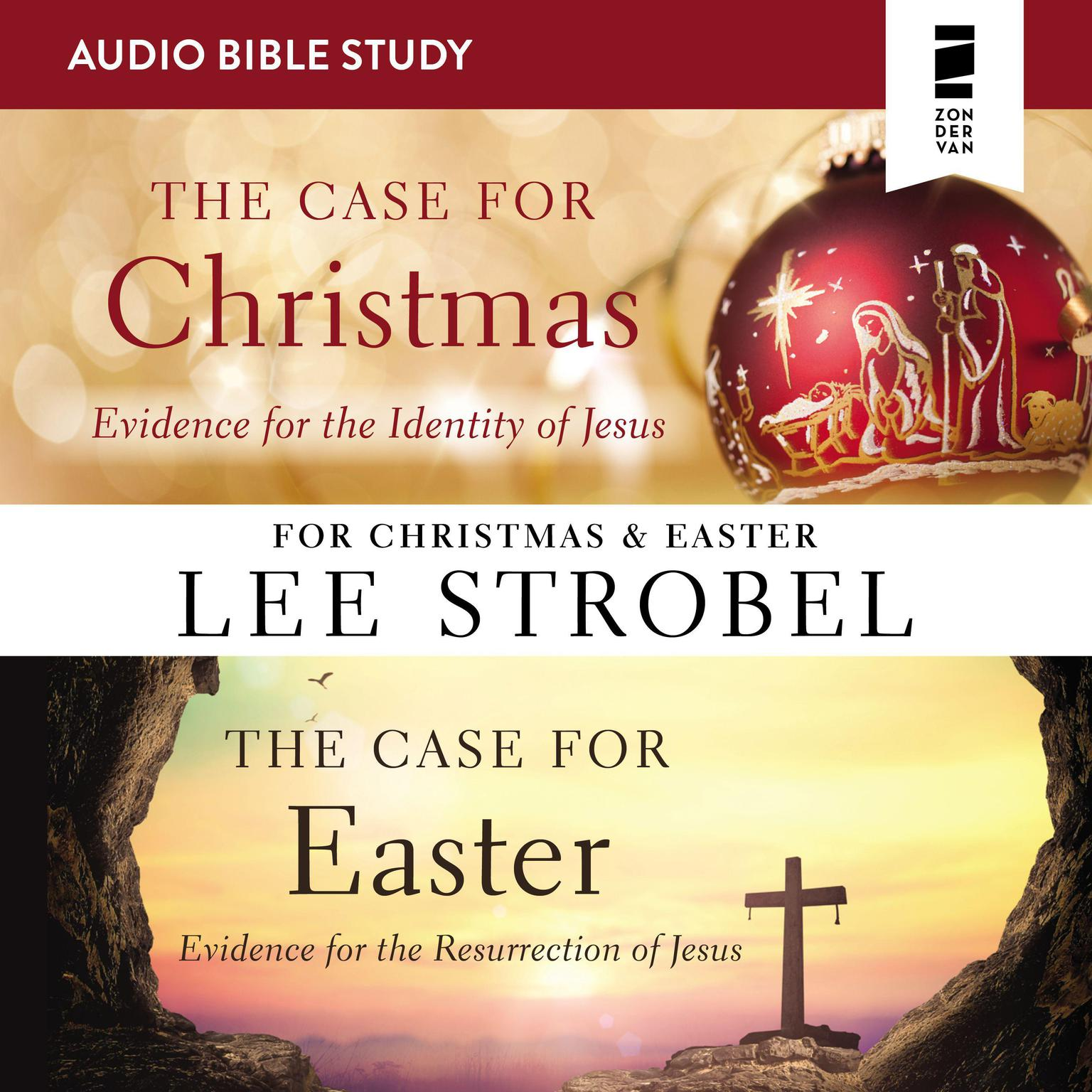 The Case for Christmas/The Case for Easter: Audio Bible Studies Audiobook, by Lee Strobel