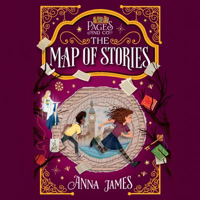 Pages & Co.: The Map of Stories Audiobook, by Anna James