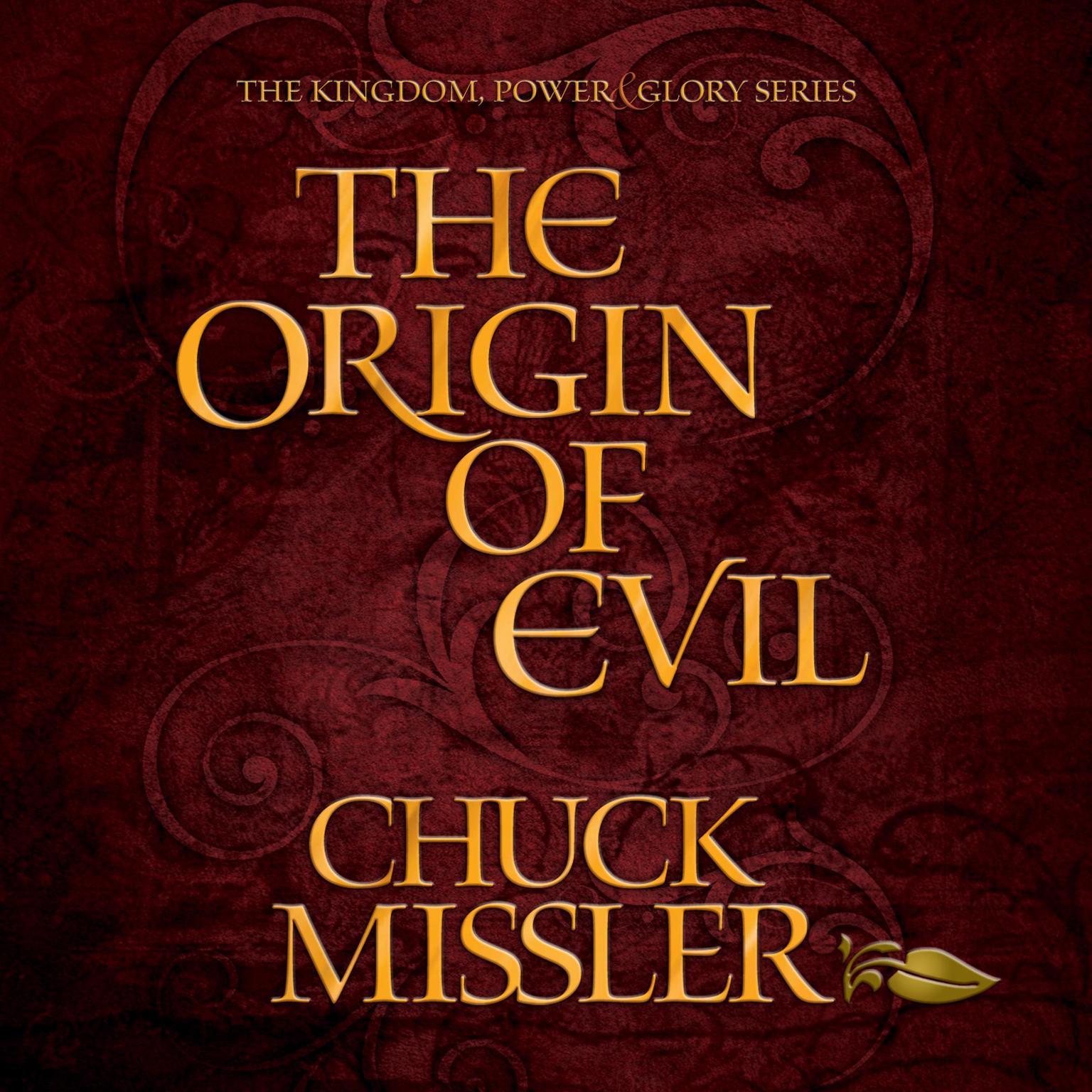 The Origin of Evil Audiobook, by Chuck Missler