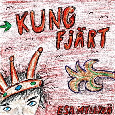Kung Fjärt Audiobook, by Esa Myllylä