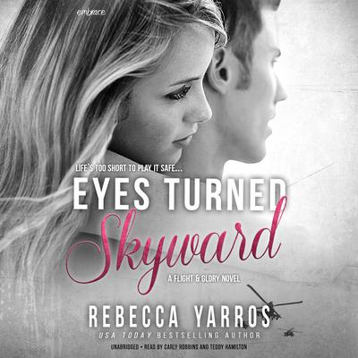 Eyes Turned Skyward Audiobook, by Rebecca Yarros