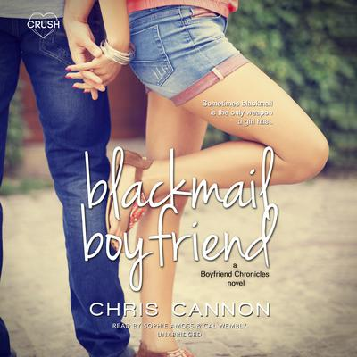 Blackmail Boyfriend Audiobook, by Chris Cannon