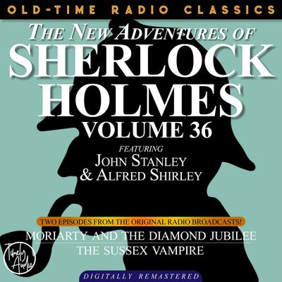 Moriarty and the Diamond Jubilee and The Sussex Vampire Audiobook, by Arthur Conan Doyle