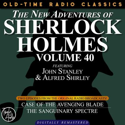 The Case of the Avenging Blade and The Case of the Sanguinary Spectre Audiobook, by Arthur Conan Doyle