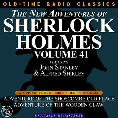 Adventure of the Shoscombe Old Place and The Adventure of the Wooden Claw Audiobook, by