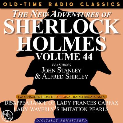 The Disappearance of Lady Frances Carfax and Lady Weatherly's Imitation Pearls Audiobook, by Arthur Conan Doyle