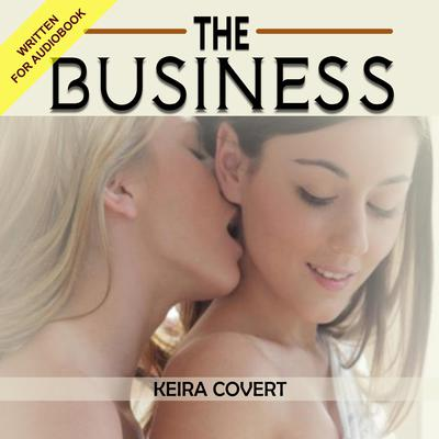 The Business Audiobook, by Keira Covert