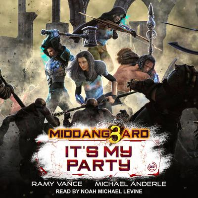 Its My Party Audiobook, by Michael Anderle