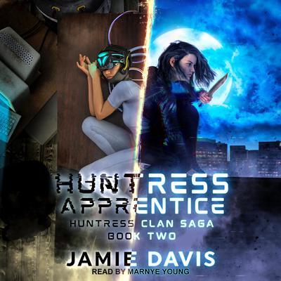 Huntress Apprentice Audiobook, by Jamie Davis