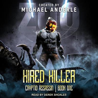 Hired Killer Audiobook, by Michael Anderle