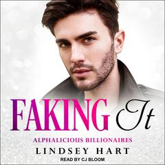 Faking It Audiobook, by Lindsey Hart