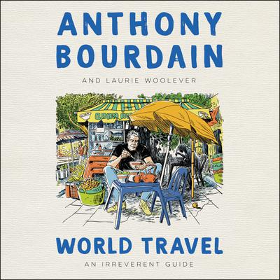 World Travel: An Irreverent Guide Audiobook, by