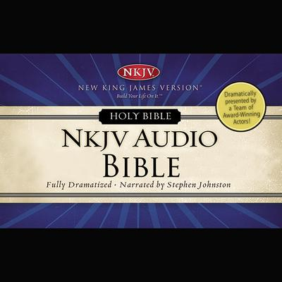 Dramatized Audio Bible - New King James Version, NKJV: Old Testament: Holy Bible, New King James Version Audiobook, by