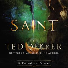 Saint: A Paradise Novel Audiobook, by Ted Dekker