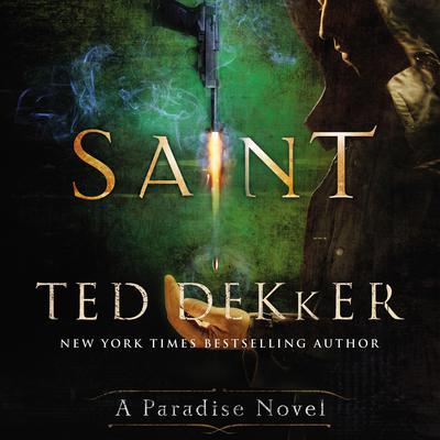 Saint: A Paradise Novel Audiobook, by Ted Dekker