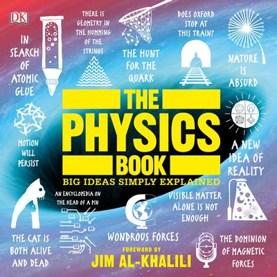 The Physics Book: Big Ideas Simply Explained Audiobook, by DK  Books