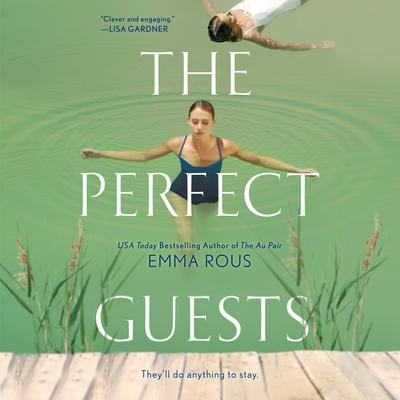 The Perfect Guests Audiobook, by Emma Rous
