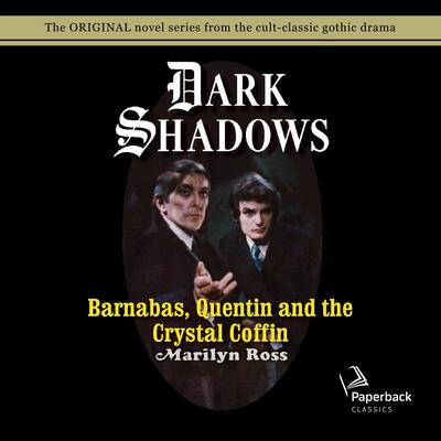 Barnabas, Quentin and the Crystal Coffin Audiobook, by
