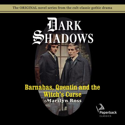 Barnabas, Quentin and the Witchs Curse Audiobook, by Marilyn Ross