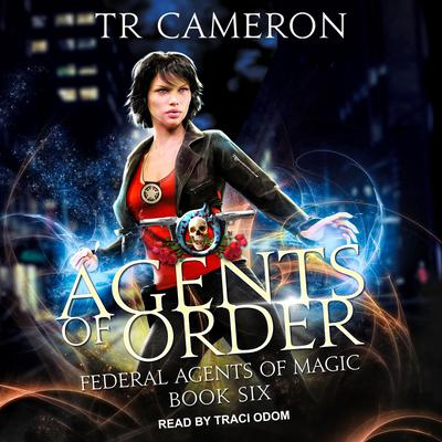 Agents of Order Audiobook, by TR Cameron