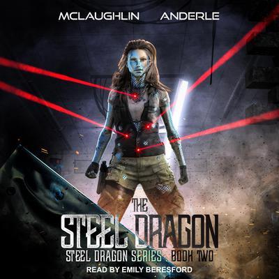 Steel Dragon 2 Audiobook, by Michael Anderle