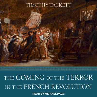 The Coming of the Terror in the French Revolution Audiobook, by