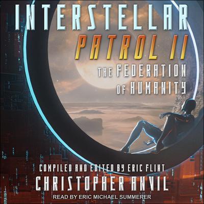 Interstellar Patrol II Audiobook, by Christopher Anvil