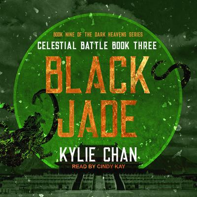 Black Jade: Celestial Battle: Book Three Audiobook, by