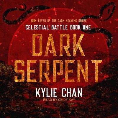 Dark Serpent: Celestial Battle: Book One Audiobook, by