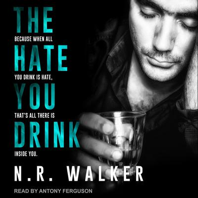 The Hate You Drink Audiobook, by