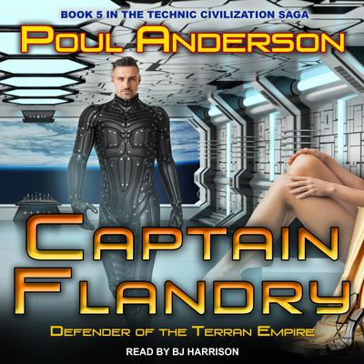 Captain Flandry: Defender of the Terran Empire Audiobook, by
