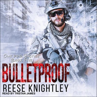 Bulletproof Audiobook, by Reese Knightley