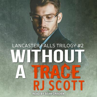 Without a Trace Audiobook, by RJ Scott