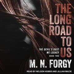 The Long Road to Us Audiobook, by M. N. Forgy