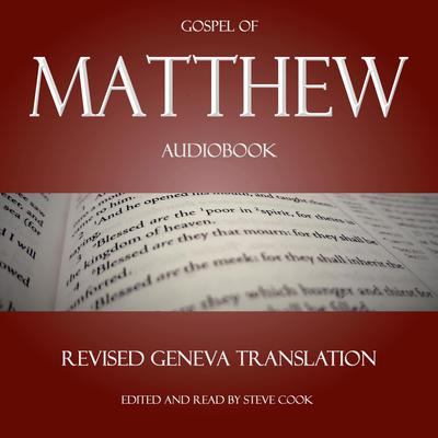 Matthew Audiobook: From The Revised Geneva Translation Audiobook, by Matthew