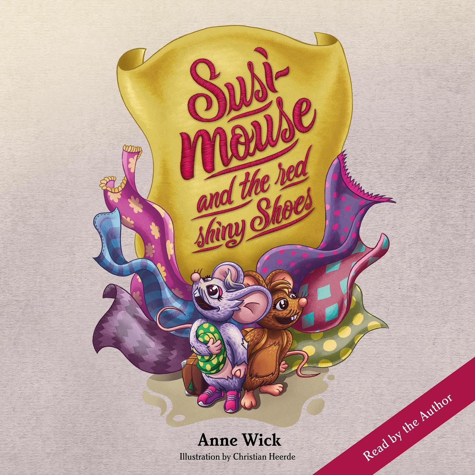 Susi Mouse and the Red Shiny Shoes Audiobook, by Anne Wick