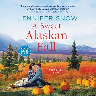 A Sweet Alaskan Fall: A Novel Audiobook, by Jennifer  Snow