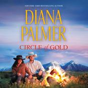 Circle of Gold Audiobook, by Diana Palmer