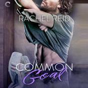 Common Goal Audiobook, by Rachel Reid