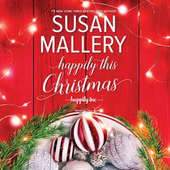 Happily This Christmas Audiobook, by Susan Mallery