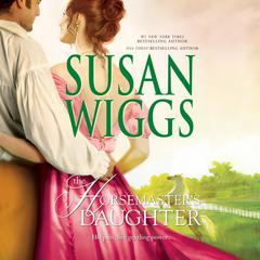 The Horsemaster's Daughter Audiobook, by Susan Wiggs
