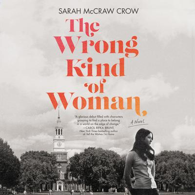 The Wrong Kind of Woman: A Novel Audiobook, by Sarah McCraw Crow