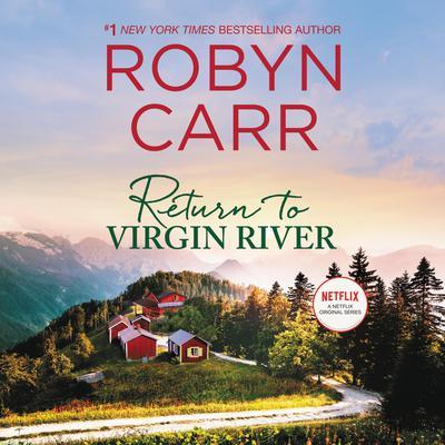 Return to Virgin River Audiobook, by