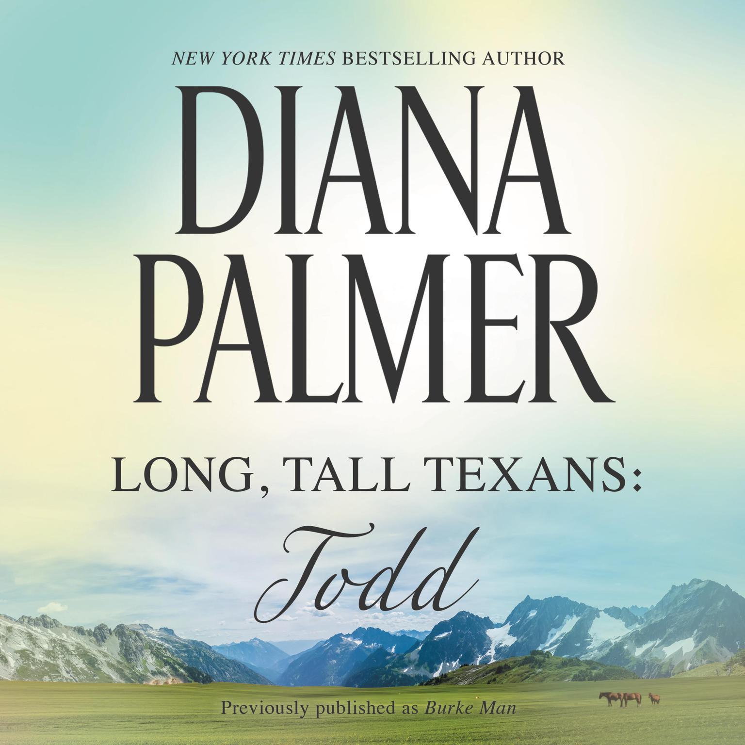 Long, Tall Texans: Todd Audiobook, by Diana Palmer