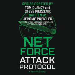 Net Force: Attack Protocol Audiobook, by Jerome Preisler
